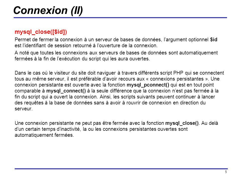 Connexion (II) mysql_close([$id])